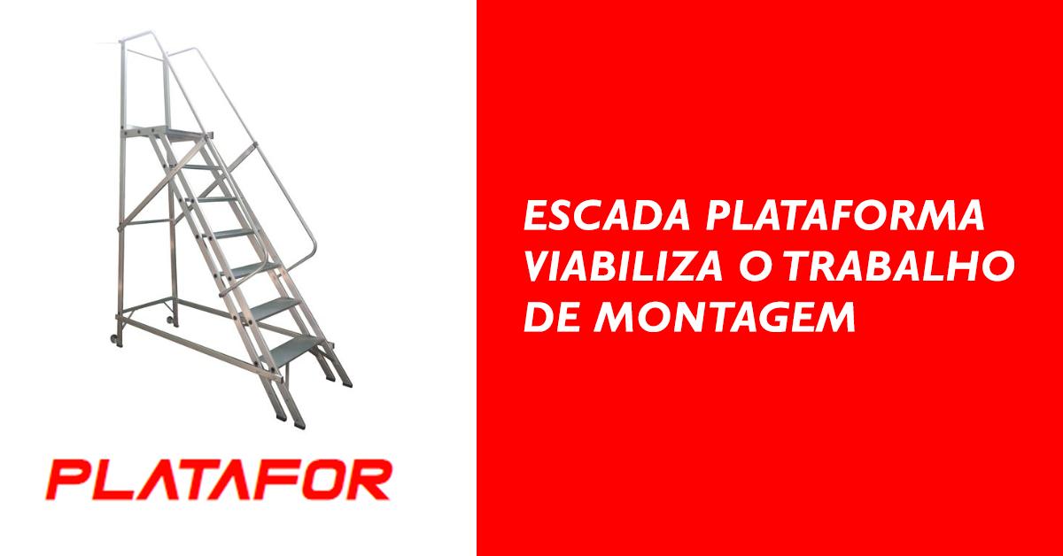 Escada plataforma viabiliza o trabalho de montagem
