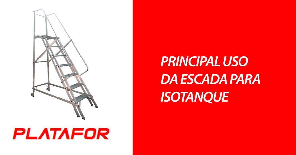 Principal uso da escada para isotangue