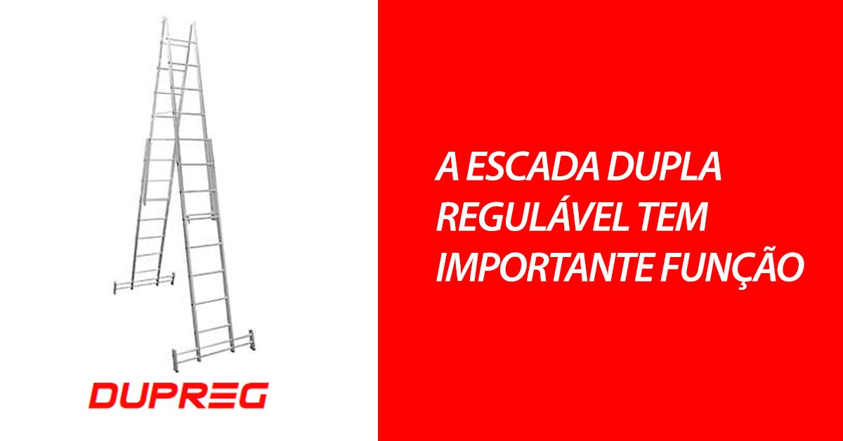 A escada dupla regulável tem importante função