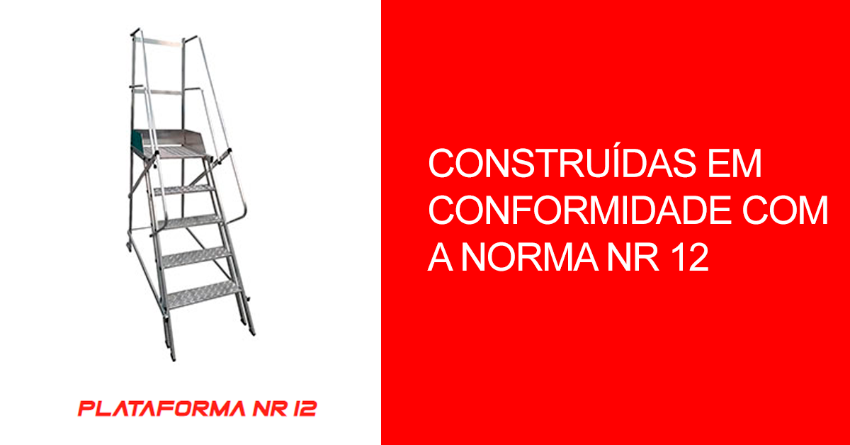 Construídas em conformidade com a norma NR 12