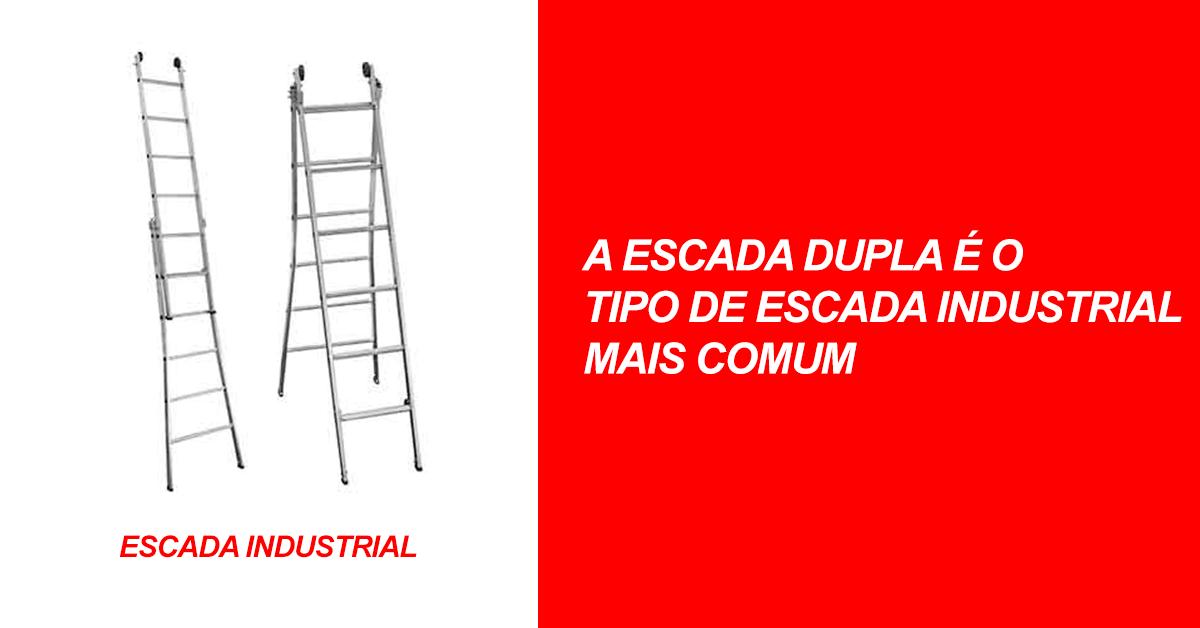 A escada dupla é o tipo de escada industrial mais comum