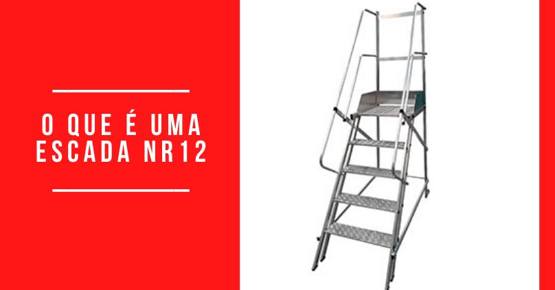 O que é uma escada NR12