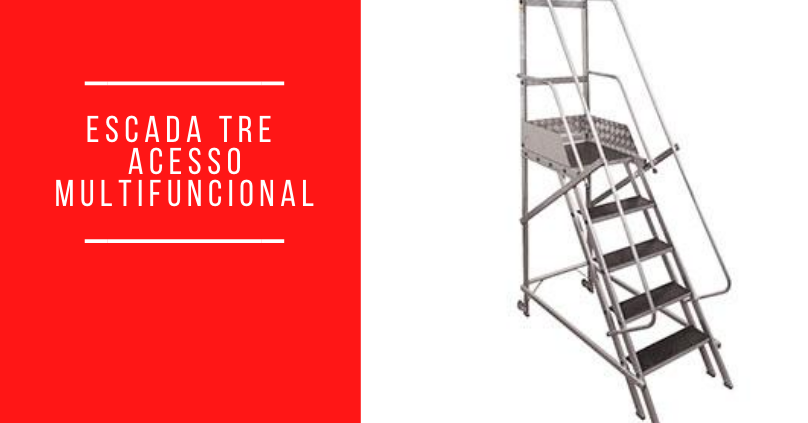 Escada TRE – Acesso multifuncional