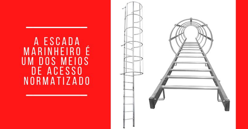 A escada marinheiro é um dos meios de acesso