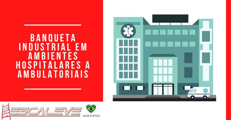 Banqueta industrial em ambientes hospitalares a ambulatoriais